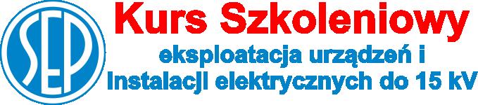 Kurs Szkoleniowy – eksploatacja urządzeń i instalacji elektrycznych do 15 kV